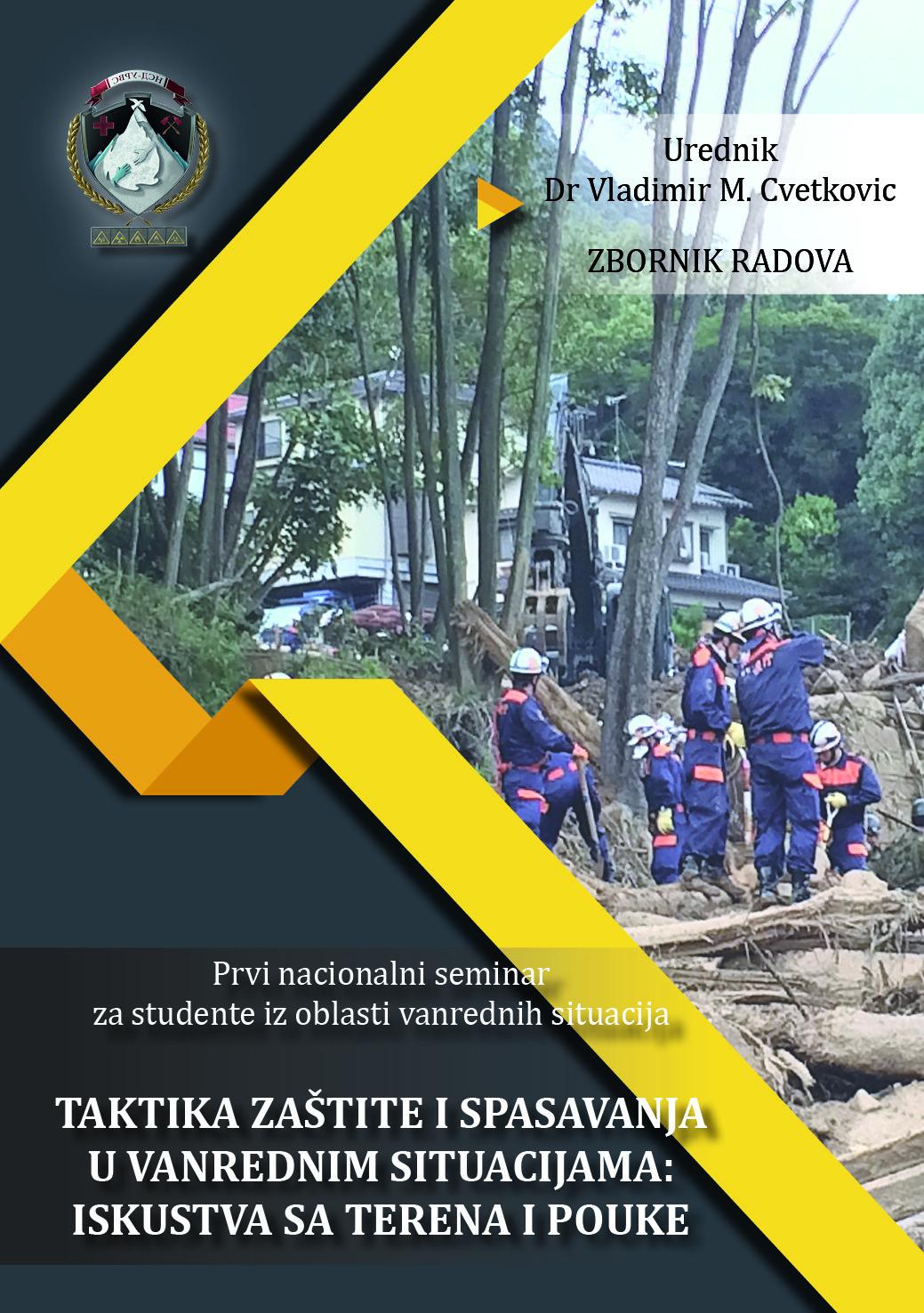 View Vol. 1 No. 1 (2021): Zbornik radova sa prvog nacionalnog seminara iz oblasti vanrednih situacija